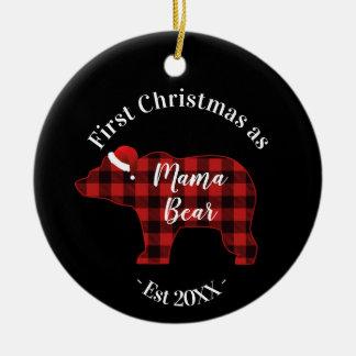 First Christmas as a Mama Bear Buffalo Plaid Ceramic Ornament