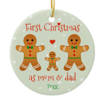 First Christmas as Mom & Dad - Gingerbread Men Ceramic Ornament