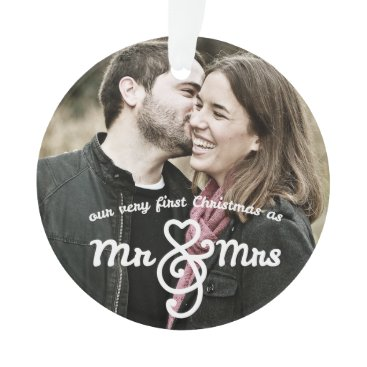 Christmas Themed First Christmas as Mr. & Mrs. Photo Ornament