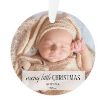 First Christmas Baby Photo Merry Little Christmas Ornament