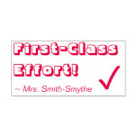"""[ Thumbnail: """"First-Class Effort!"""" + Tutor's Name Rubber Stamp ]"""