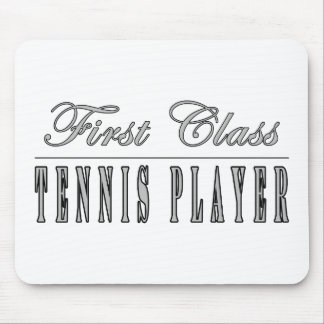 First Class Tennis Player Mouse Pad