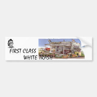 FIRST CLASS WHITE TRASH BUMPER STICKER