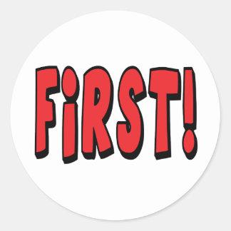 First! Classic Round Sticker