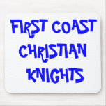 FIRST COAST CHRISTIAN KNIGHTS MOUSE PAD