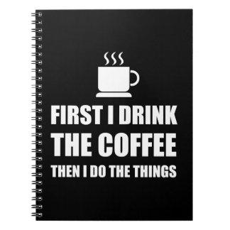 First Coffee Then Do Stuff Spiral Notebook