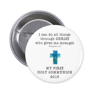 First Communion I Can Do All Things Pinback Button