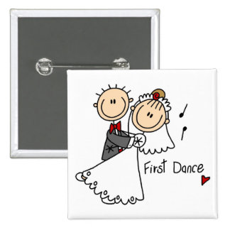 First Dance Wedding Tshirts and Gifts Buttons