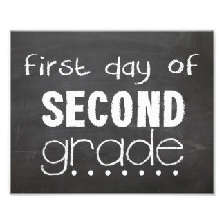First Day of 2nd Grade Chalkboard Sign Photo Print