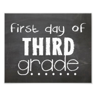 First Day of 3rd Grade Chalkboard Sign Photo Print