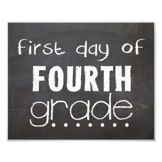 First Day Of 4th Grade Chalkboard Sign Zazzle Com