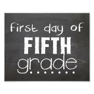 First Day of 5th Grade Chalkboard Sign Photo Art