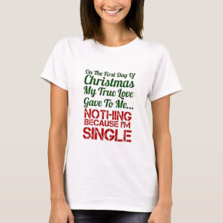 first day of christmas single T-Shirt