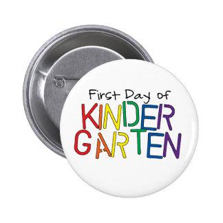 First Day of Kindergarten Button