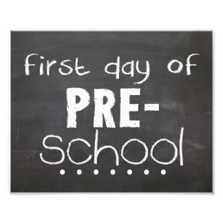 First Day of Preschool Chalkboard Sign Photo Print