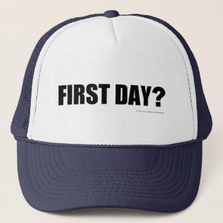 First day? trucker hat