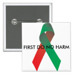 First Do No Harm Square Pin