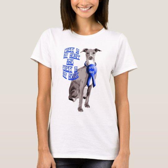 First Dog Italian Greyhound T-Shirt
