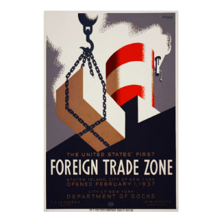 First Foreign Trade Zone Poster