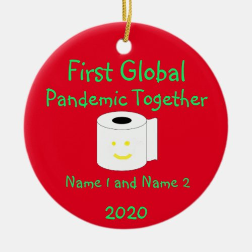 First Global Pandemic Together Ceramic Ornament
