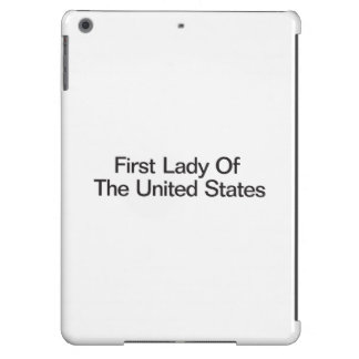 First Lady Of The United States iPad Air Cover