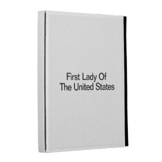 First Lady Of The United States iPad Folio Cover
