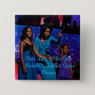 First Lady & The Girls Pinback Button