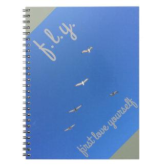 First Love Yourself FLY Bird Inspirational Journal