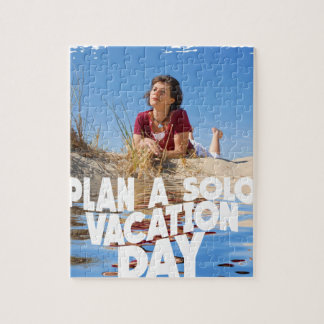 First March - Plan A Solo Vacation Day Jigsaw Puzzle