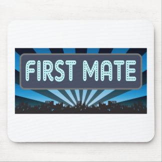First Mate Marquee Mouse Pad