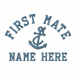 First Mate - With Anchor customizable Embroidered Shirt