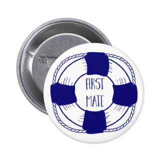 First Mate with Life Preserver Pinback Button