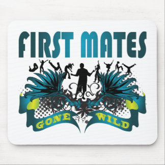 First Mates Gone Wild Mouse Pad