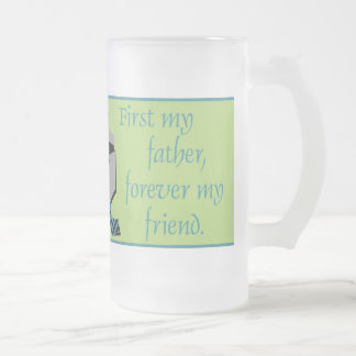 First My Father© Frosted Mug