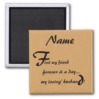 First My Forever My Lovin Husband Magnet