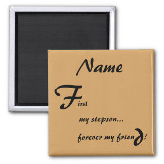 First My Forever My Stepson Magnet