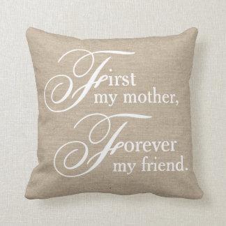 First my mother forever my friend burlap linen jut throw pillow