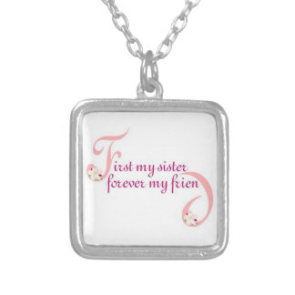 First My Sister© Forever My Friend Silver Plated Necklace