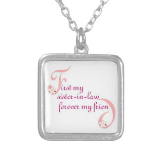 First My Sister-in-law© Forever My Friend Silver Plated Necklace
