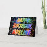 "[ Thumbnail: First Name ""Adeline"" Fun ""Happy Birthday"" Card ]"