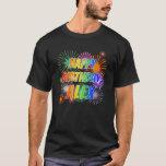 "[ Thumbnail: First Name ""Alex"", Fun ""Happy Birthday"" T-Shirt ]"