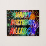 "[ Thumbnail: First Name ""Allison"", Fun ""Happy Birthday"" Jigsaw Puzzle ]"