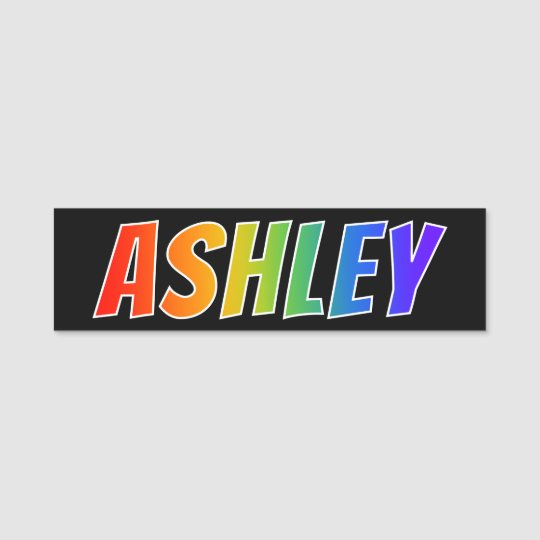 "First Name ""ASHLEY"": Fun Rainbow Coloring Name Tag"