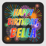 "[ Thumbnail: First Name ""Bella"", Fun ""Happy Birthday"" Sticker ]"