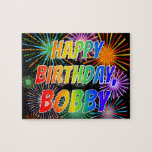 "[ Thumbnail: First Name ""Bobby"", Fun ""Happy Birthday"" Jigsaw Puzzle ]"