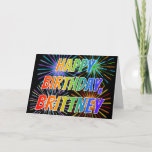 "[ Thumbnail: First Name ""Brittney"" Fun ""Happy Birthday"" Card ]"