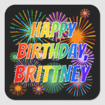 "[ Thumbnail: First Name ""Brittney"", Fun ""Happy Birthday"" Sticker ]"