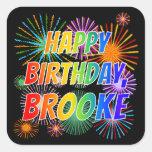 "[ Thumbnail: First Name ""Brooke"", Fun ""Happy Birthday"" Sticker ]"