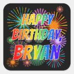"[ Thumbnail: First Name ""Bryan"", Fun ""Happy Birthday"" Sticker ]"