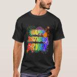 "[ Thumbnail: First Name ""Bryan"", Fun ""Happy Birthday"" T-Shirt ]"